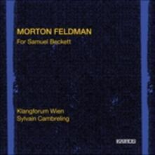 For Samuel Beckett - CD Audio di Morton Feldman