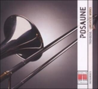 Posaune, Greatest Works - CD Audio