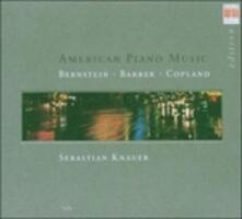American Piano Music - CD Audio di Leonard Bernstein,Aaron Copland,Samuel Barber,Sebastian Knauer