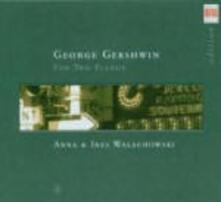 Musica per due pianoforti - CD Audio di George Gershwin