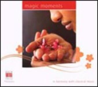 Magic Moments. Il fascino di suoni lontani - CD Audio di Edvard Grieg,Modest Petrovich Mussorgsky,Enrique Granados