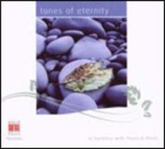 Tunes of Eternity - CD Audio di Edvard Grieg,Antonio Vivaldi,Carl Maria Von Weber