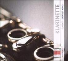 Klarinette. Greatest Works - CD Audio
