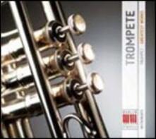 Trompete. Greatest Works - CD Audio