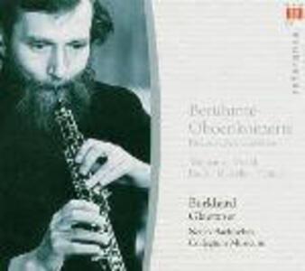 Concerti famosi per oboe - CD Audio di Georg Philipp Telemann,Benedetto Marcello,Johann Friedrich Fasch,Burkhard Glaetzner