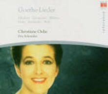Goethe-Lieder - CD Audio di Christiane Oelze
