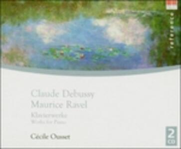 Musica per pianoforte - CD Audio di Claude Debussy,Maurice Ravel,Cécile Ousset