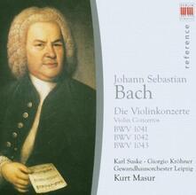 Concerti per violino BWV1040, BWV1041, BWV1042 - CD Audio di Johann Sebastian Bach,Kurt Masur,Gewandhaus Orchester Lipsia