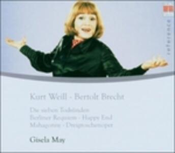 Kurt Weill - Berthold Brecht - CD Audio di Kurt Weill,Gisela May