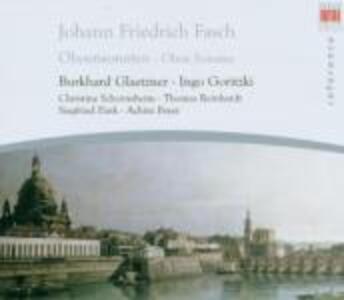 Sonate per oboe - CD Audio di Johann Friedrich Fasch,Burkhard Glaetzner