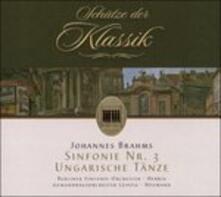 Sinfonie 3 - Ungarische Tae - CD Audio di Johannes Brahms