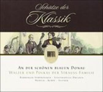 An der Schoenen Blauen Donau - CD Audio di Johann Strauss
