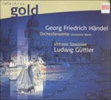 Orchesterwerke - CD Audio di Georg Friedrich Händel