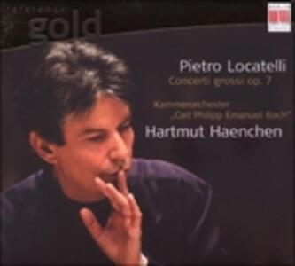 Concerti Grossi Op.7 - CD Audio di Pietro Locatelli,Hartmut Haenchen