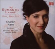 The Romantic Clarinet - CD Audio di Carl Maria Von Weber,Max Bruch,Julius Reitz,Sinfonia Varsovia,Sharon Kam,Gregor Bühl