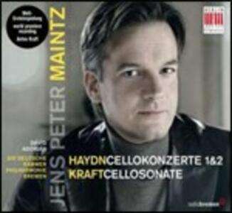 Concerti per violoncello n.1, n.2 / Sonata per violoncello op.2 n.2 - CD Audio di Franz Joseph Haydn,Anton Kraft,Jens Peter Maintz
