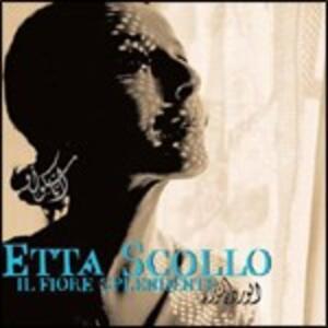 Il fiore splendente - CD Audio di Etta Scollo