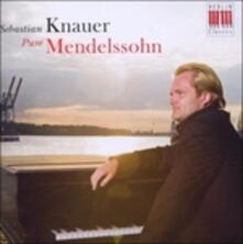 Pure Mendelsohn - CD Audio di Felix Mendelssohn-Bartholdy