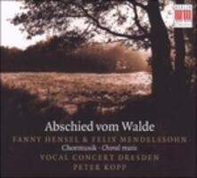 Abschied Vom Walde - Musica Corale. n.3 Op.48, n.6 Op.41, n.1 Op.48, n.2 Op.88 - CD Audio di Felix Mendelssohn-Bartholdy