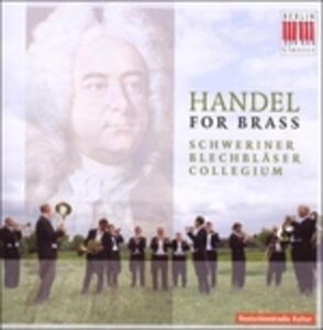 Handel For Brass - CD Audio di Georg Friedrich Händel