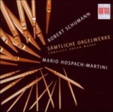 Saemtliche Orgelwerke-Com - CD Audio di Robert Schumann