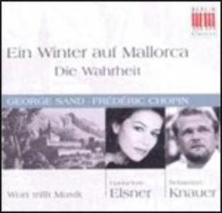Ein Winter auf Mallorca - CD Audio di Fryderyk Franciszek Chopin,Sebastian Knauer,Hannelore Elsner