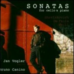 Sonate per violoncello e pianoforte - CD Audio di Dmitri Shostakovich,Kurt Weill,Manuel De Falla,Jan Vogler,Bruno Canino