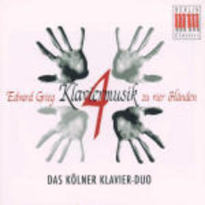 Musica per pianoforte a 4 mani - CD Audio di Edvard Grieg