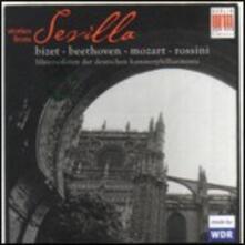 Stories From Sevilla - CD Audio di Ludwig van Beethoven,Georges Bizet,Wolfgang Amadeus Mozart,Gioachino Rossini,Bläsersolisten der Deutschen Kammerphilharmonie