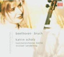 Concerti per violino - CD Audio di Ludwig van Beethoven,Max Bruch,Kurt Sanderling,Katrin Scholz