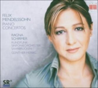 Concerti per pianoforte - CD Audio di Felix Mendelssohn-Bartholdy,Günther Herbig,Ragna Schirmer,Radio Symphony Orchestra Saarbrücken