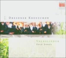 Volkslieder - CD Audio di Dresdner Kreuzchor