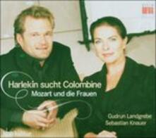 Harlekin Sucht Colombine - CD Audio di Wolfgang Amadeus Mozart