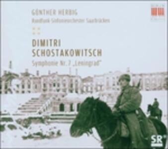 Sinfonia n.7 - CD Audio di Dmitri Shostakovich,Günther Herbig,Radio Symphony Orchestra Saarbrücken