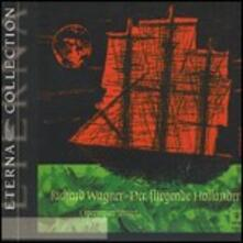 L'olandese volante (Der Fliegende Holländer) (Selezione) - CD Audio di Richard Wagner