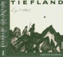 Tiefland - CD Audio di Eugen D'Albert