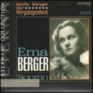 Grosse Sänger der Vergangenheit - CD Audio di Erna Berger
