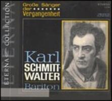 Grosse Sänger der Vergangenheit - CD Audio di Karl Schmitt