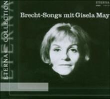 Brecht-Songs con Gisela May - CD Audio di Gisela May
