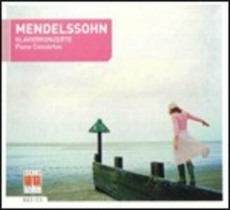 Concerti per pianoforte n.1, n.2 - CD Audio di Felix Mendelssohn-Bartholdy