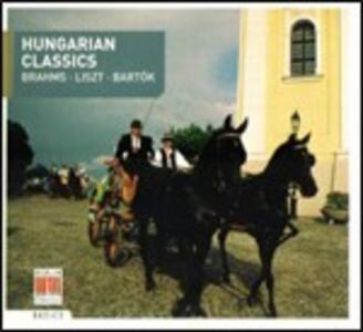Hungarian Classics - CD Audio di Johannes Brahms,Franz Liszt,Bela Bartok