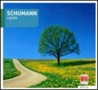Lieder - CD Audio di Robert Schumann