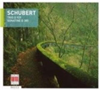 Trio D929 - Sonatine D385 - CD Audio di Franz Schubert
