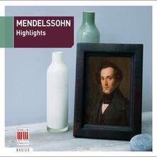 Highlights - Schoenste we - CD Audio di Felix Mendelssohn-Bartholdy