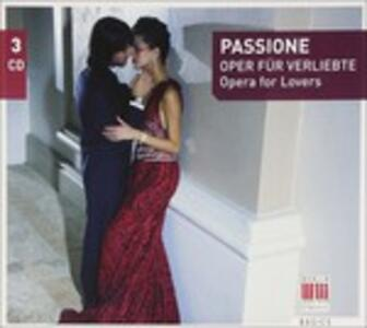 Passione - Opera for Lovers - CD Audio