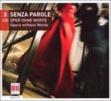 Senza Parole - Opera - CD Audio