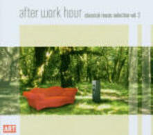 After Work Hour Classical Music Selection vol.2 - CD Audio