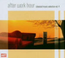 After Work Hour Classical Music Selection vol.4 - CD Audio