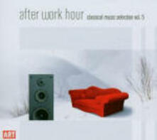 After Work Hour Classical Music Selection vol.5 - CD Audio