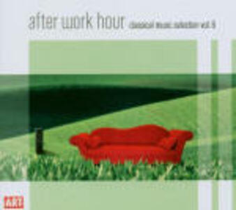 After Work Hour Classical Music Selection vol.6 - CD Audio